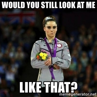 Unimpressed McKayla Maroney - Would you still look at me like that?