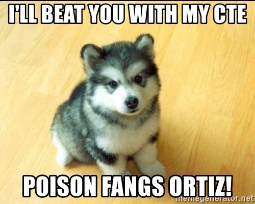 Baby Courage Wolf - I'll beat you with my cte poison fangs ortiz!