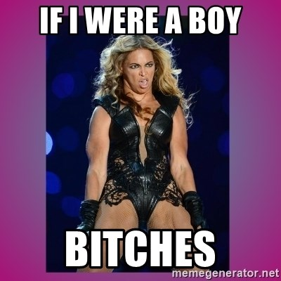Ugly Beyonce - If I Were a Boy bitches