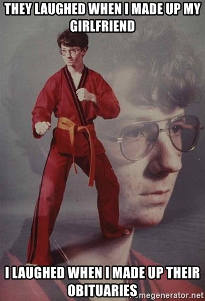 PTSD Karate Kyle - They laughed when i made up my girlfriend I laughed when i made up their obituaries