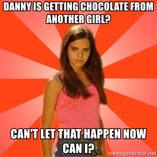 Jealous Girl - Danny is getting chocolate from another girl? Can't let that happen now can I?