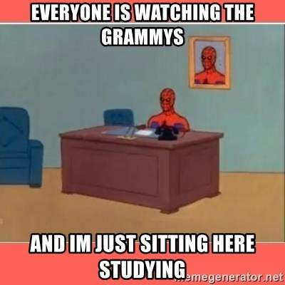 Masturbating Spider-Man - Everyone is watching the grammys and im just sitting here studying