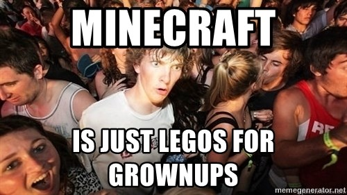 Sudden Realization Ralph - Minecraft Is just Legos for Grownups