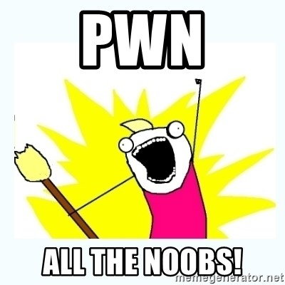All the things - pwn all the noobs!