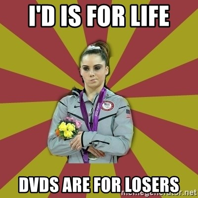 Not Impressed Makayla - I'D IS FOR LIFE DVDS ARE FOR LOSERS