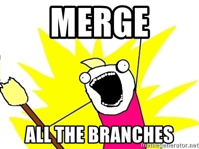 X ALL THE THINGS - MERGE ALL THE BRANCHES