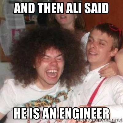 'And Then He Said' Guy - and then ali said he is an engineer