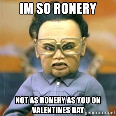 Kim Jong Il Team America - Im so ronery not as ronery as you on valentines day