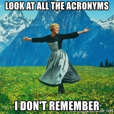Julie Andrews looking for a fuck to give - Look at all the Acronyms I don't remember