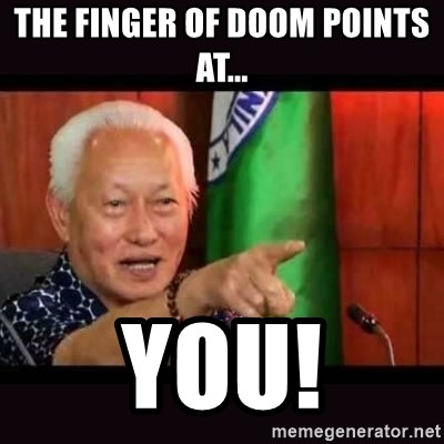 ALFREDO LIM MEME - The finger of doom points at... you!
