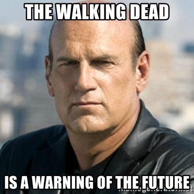 Jesse Ventura - The walking dead is a warning of the future