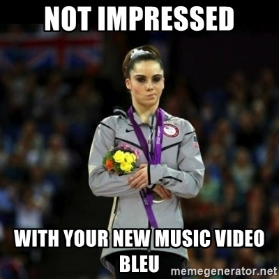 Unimpressed McKayla Maroney - not impressed with your new music video bleu