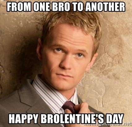 BARNEYxSTINSON - FROM ONE BRO TO ANOTHER HAPPY BROLENTINE's day