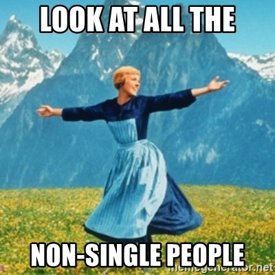 Sound Of Music Lady - look at all the non-single people