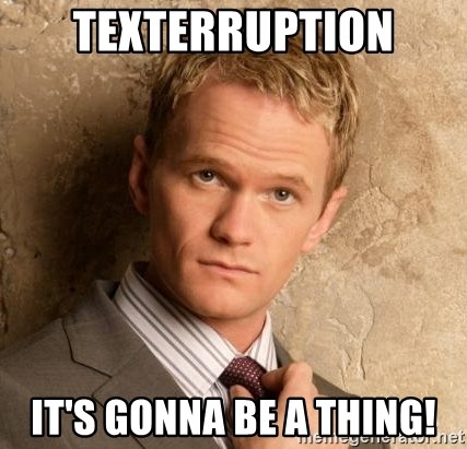 BARNEYxSTINSON - Texterruption It's gonna be a thing!