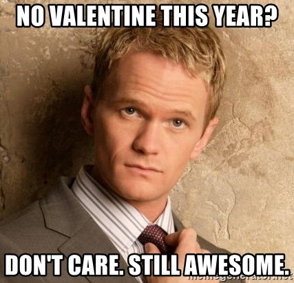 BARNEYxSTINSON - No valenTINE This year? don't care. Still awesome.