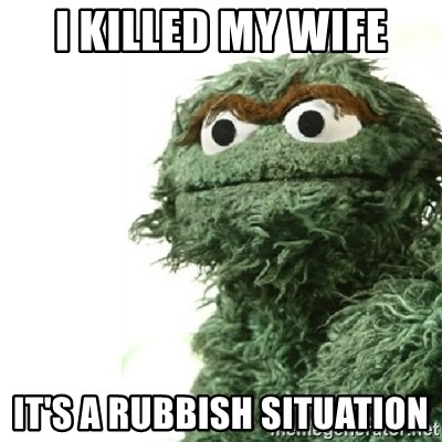 Sad Oscar - I KILLED MY WIFE IT'S A RUBBISH SITUATION