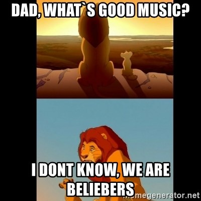 Lion King Shadowy Place - Dad, what`s good music? I dont know, we are Beliebers