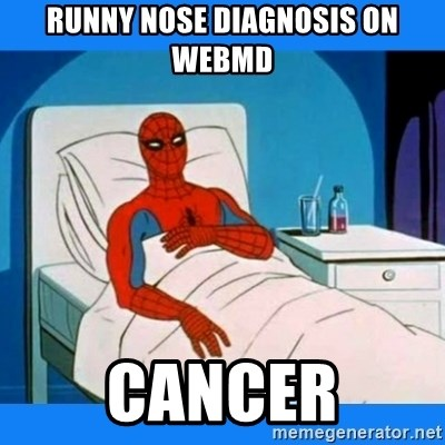 spiderman sick - Runny nose diagnosis on WEBmD CANCER