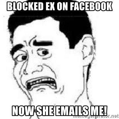 scared yaoming - Blocked ex on facebook Now she emails me!