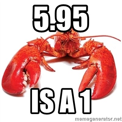 Unable to Relax and Have Fun Lobster - 5.95 IS A 1