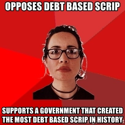 Liberal Douche Garofalo - Opposes debt based scrip supports a government that created the most debt based scrip in history
