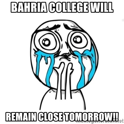 Skype Meme - Bahria college will remain close tomorrow!!