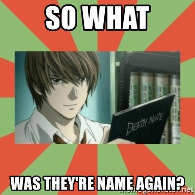 death note - So What was they're name again?