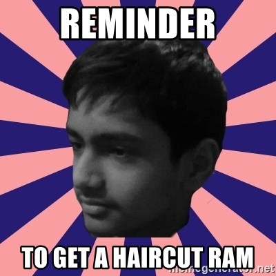 Los Moustachos - I would love to become X - reminder to get a haircut ram