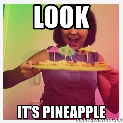 Typical_Ksyusha - LOOK IT'S PINEAPPLE