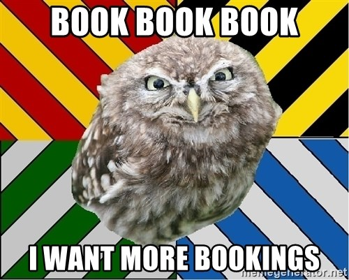 JEALOUS POTTEROMAN - BOOK BOOK BOOK I WANT MORE BOOKINGS