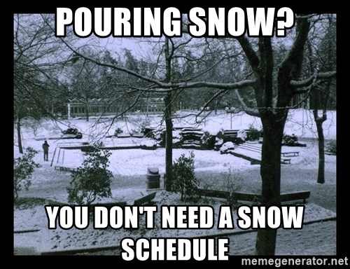 UVIC SNOWDAY - pouring snow? You don't need a snow schedule