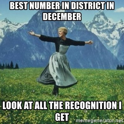 sound of music - Best number in district in december look at all the recognition i get