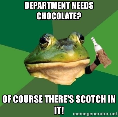 Foul Bachelor Frog (Alcoholic Anon) - Department needs chocolate? Of course there's scotch in it!