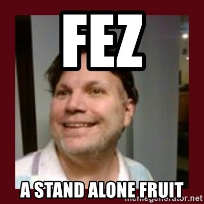 Free Speech Whatley - Fez A Stand Alone Fruit