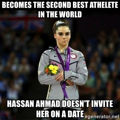 Unimpressed McKayla Maroney - becomes the second best athelete in the world Hassan Ahmad doesn't invite her on a date