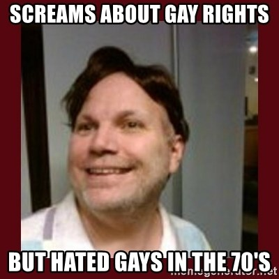 Free Speech Whatley - screams about gay rights but hated gays in the 70's