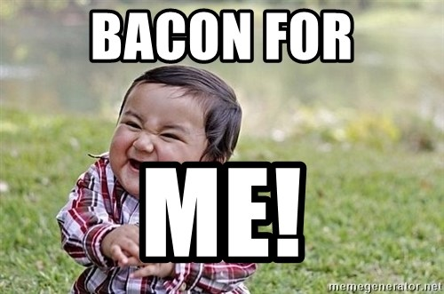 Evil Asian Baby - BACON FOR ME!