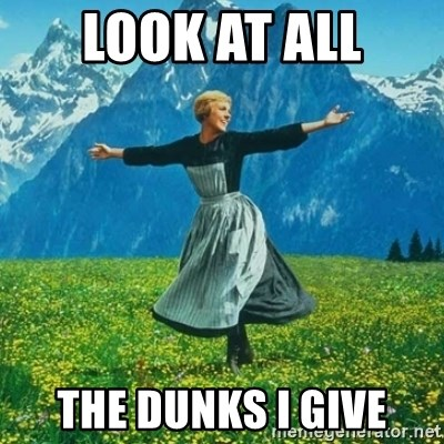 Julie Andrews looking for a fuck to give - Look at all the dunks i give