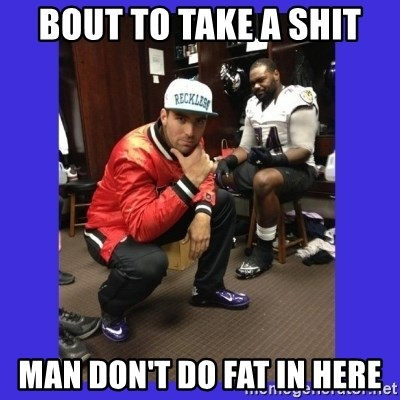 PAY FLACCO - BOUT TO TAKE A SHIT MAN DON'T DO FAT IN HERE