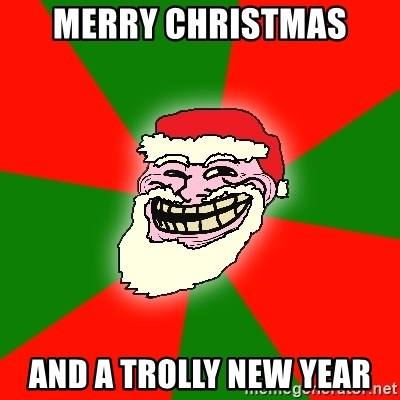 Santa Claus Troll Face - MERRY CHRISTMAS AND A TROLLY NEW YEAR