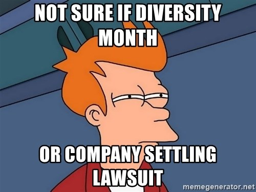 Futurama Fry - Not sure if diversity month or company settling lawsuit