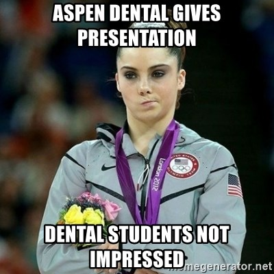 McKayla Maroney Not Impressed - aspen dental gives presentation Dental students not impressed
