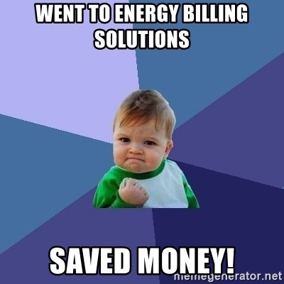 Success Kid - Went to Energy Billing Solutions SaVED money!