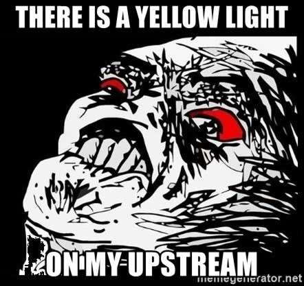 Rage Face - THERE IS A YELLOW LIGHT ON MY UPSTREAM