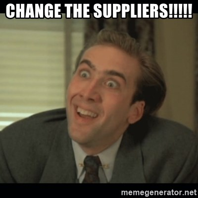 Nick Cage - CHANGE THE SUPPLIERS!!!!!