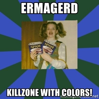 ERMAGERD STOOLS  - ermagerd killzone with colors!