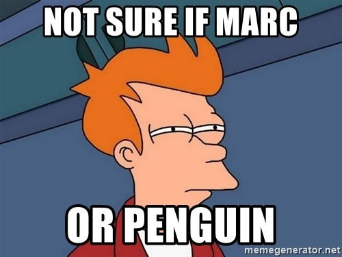 Futurama Fry - Not sure if marc or penguin
