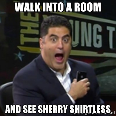 Surprised Cenk - Walk into a room And see sherry Shirtless