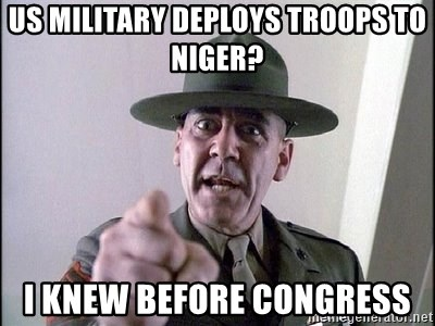 Military logic - US Military Deploys Troops to Niger?  I knew before congress